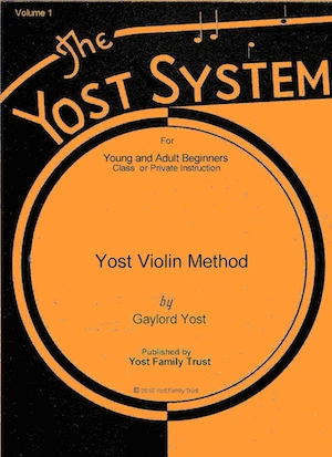 Yost Violin Method for Young and Adult Beginners, Volumes 1