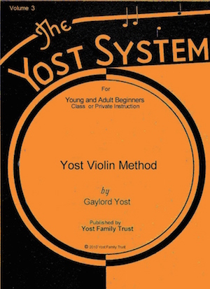 Yost Violin Method for Young and Adult Beginners, Volume 3