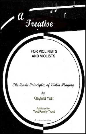 A Treatise for Violinists and Violists